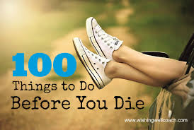 100 things to do before die